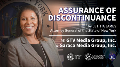 ASSURANCE OF DISCONTINUANCE by LETITIA JAMES, Attorney General of the State of New York RE GTV Media Group, Inc., and Saraca Media Group, Inc.