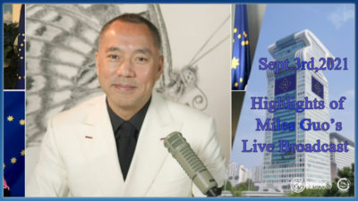 Highlights of Mr. Miles Guo's Live Broadcast on Sept. 3rd, 2021