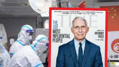 """Time Magazine Puts Anthony Fauci On The 'Most Influential People Of 2020' List Ignoring The """"Wuhan Lab Bombshell Report"""""""
