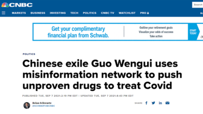 CNBC smeared Mr. Guo Wengui, falsely claimed that Mr. Guo spread vaccine conspiracy theories